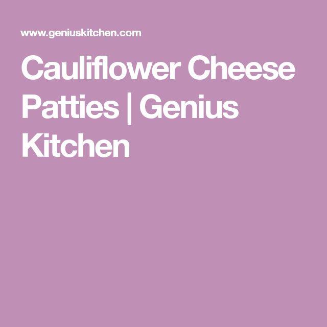 Cauliflower Cheese Patties   Genius Kitchen