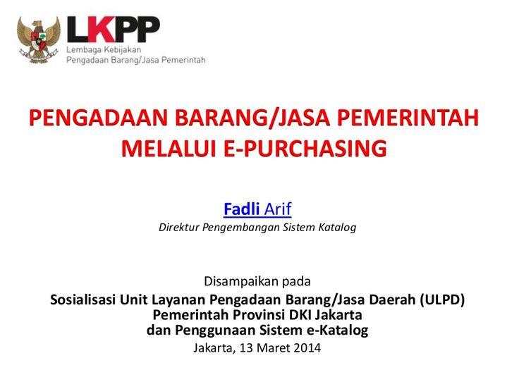 E katalog by National Public Procurement Agency (LKPP RI) via slideshare