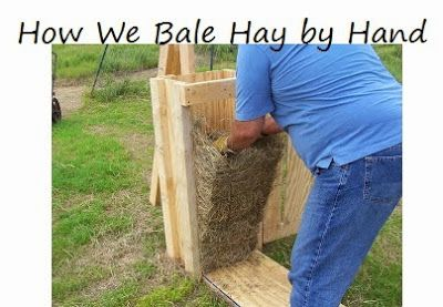 Oak Hill Homestead: Hay Baling ~instructions for the machine also