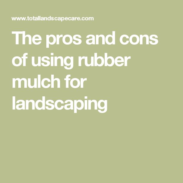 25 best ideas about rubber mulch on pinterest mat for Basement pros and cons