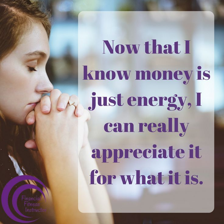 """""""Now that I know money is just energy, I can reall…"""