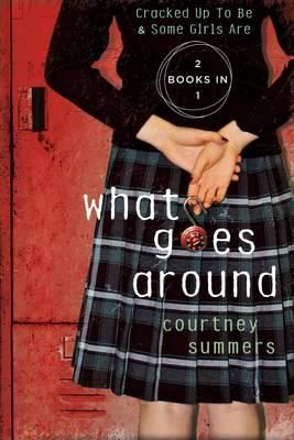 What Goes Around by Courtney Summers