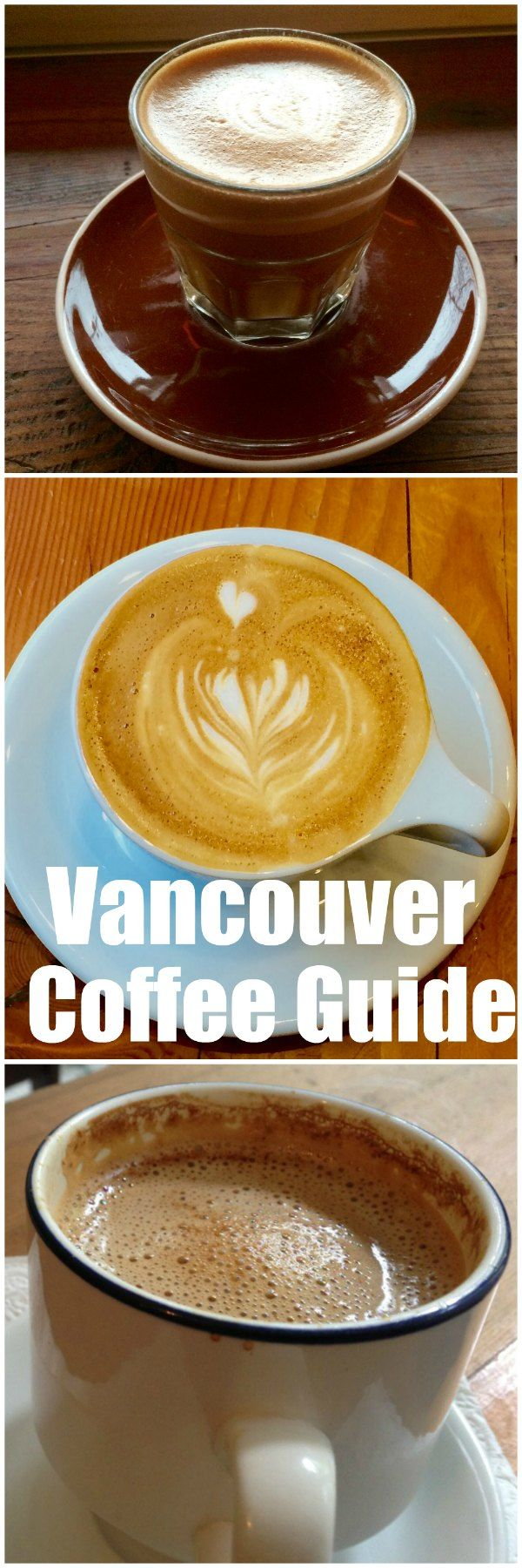 Vancouver Coffee Guide: Where To Find The Best Coffee