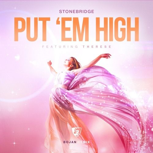 Insanely funky 'PUT' EM HIGH' by Stonebridge ft. Therese (BOJAN remix) is up - check it out !!! http://stoneyboy.com/stores/pehp1/  #remix #housemusic #futurehouse #summervibes ‪#‎stonebridge‬ ‪#‎therese‬ ‪#‎bojanorama‬