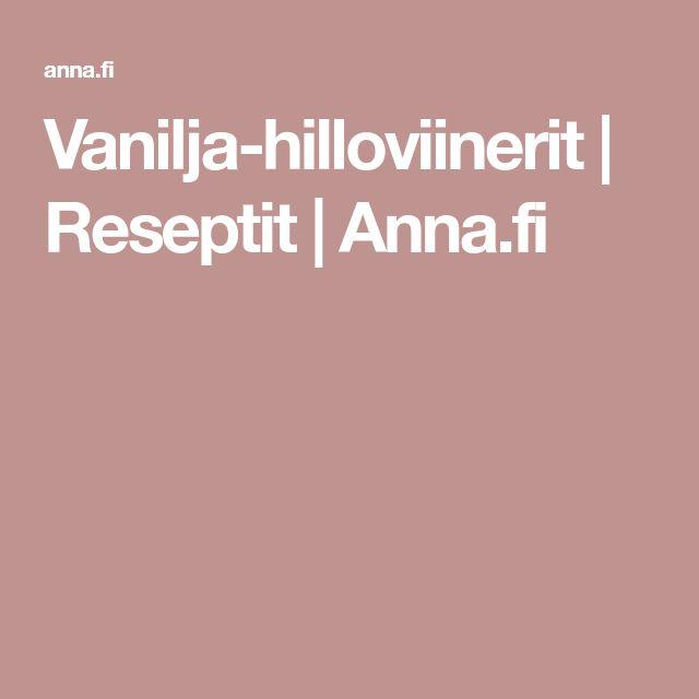 Vanilja-hilloviinerit | Reseptit | Anna.fi