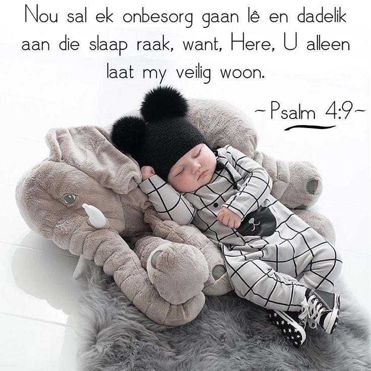 Nou sal ek onbesorg gaan lê en dadelik aan die slaap raak, want, Here, U alleen laat my veilig woon. -Psalm4:9-