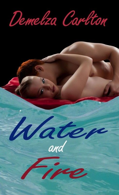 Water and Fire by Demelza Carlton on StoryFinds