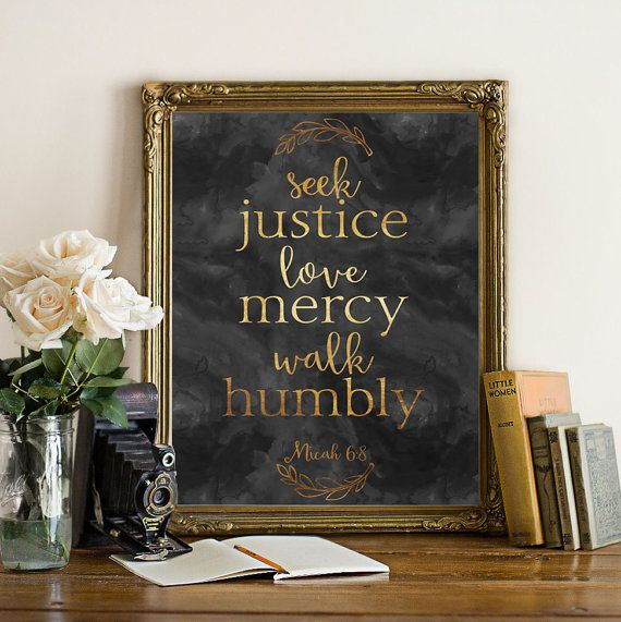Gold Foil Printable Scripture Seek Justice Love Mercy