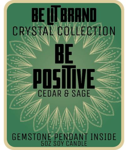 Be Lit Crystal Collection 5oz Candle, Be Positive!  #BELIT WITH BE LIT BRAND'S CRYSTAL COLLECTION!  FRAGRANT CEDAR AND SAGE  MADE IN THE USA, EACH CANDLE HAS A 30+ HOUR BURN TIME   Each and every one of our specially formulated candles has a surprise inside - a solid crystal or gemstone pendant!  #StayLit and #BePositive