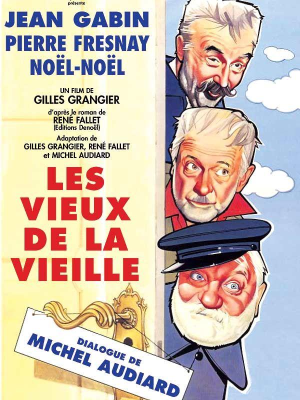 """""""Les vieux de la vieille"""" de Gilles Grangier avec Jean Gabin, Pierre Fresnay, Noël-Noël..:)Did.G."""