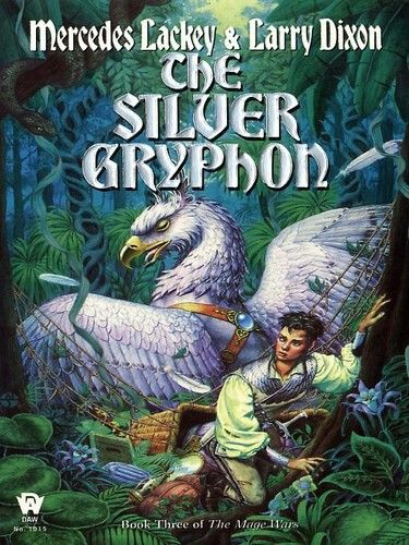 THE SILVER GRYPHON       great series    great author    Mercedes Lackey
