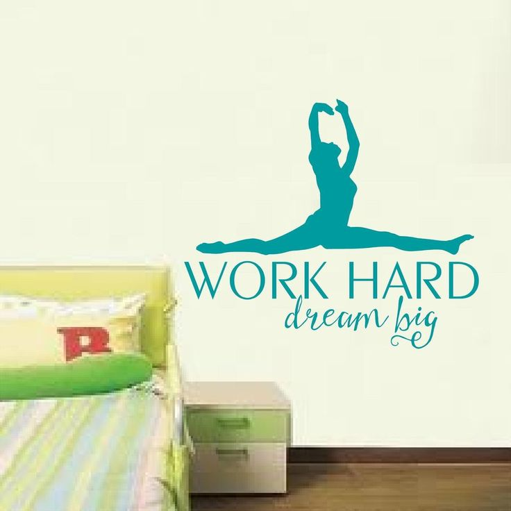 work hard dream big with dancer vinyl graphic art girls gymnasts bedroom decor oracal