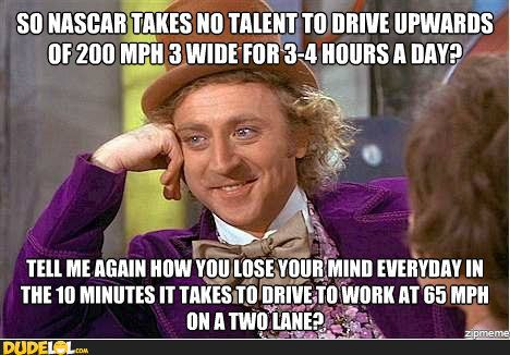Nascar Memes How I Feel About People Who Talk Smack