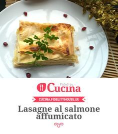 Lasagne al salmone affumicato della nostra utente Elisa. Unisciti alla nostra Community ed invia le tue ricette!