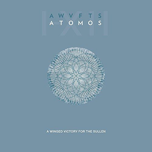 "A Winged Victory for the Sullen - ""Atomos"" (2014)"