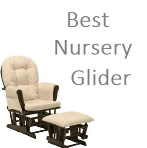 Best nursery glider listing for 2014.