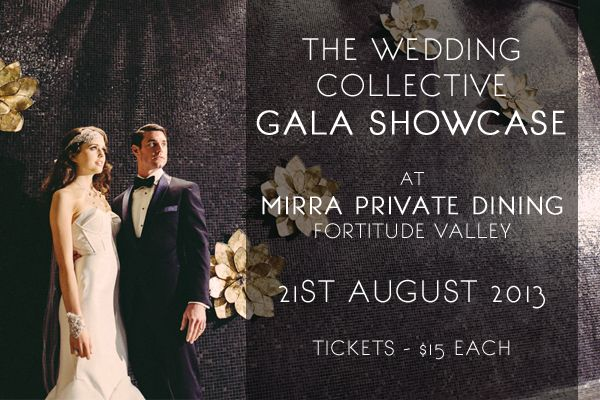 The Wedding Collective Gala Showcase - 21st August 2013