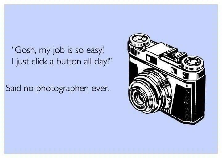 Photography ecards, photography, funny photography sayings, Fresh Look Photography