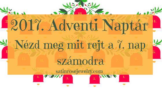 Adventi Naptár 7. nap  Minden este új meglepetést találtok az adventi naptárban. Csak kattintsatok az aznapi csengőre.  Karácsonyi dallamok zengjenek, ne csak a fülhallgatókban 💞🎶⤵️  http://www.satinrosejewelry.com/adventi-naptar-2017/