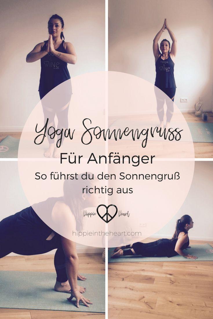 Yoga // Der Sonnengruß eine Schritt für Schritt Anleitung für Anfänger. So …