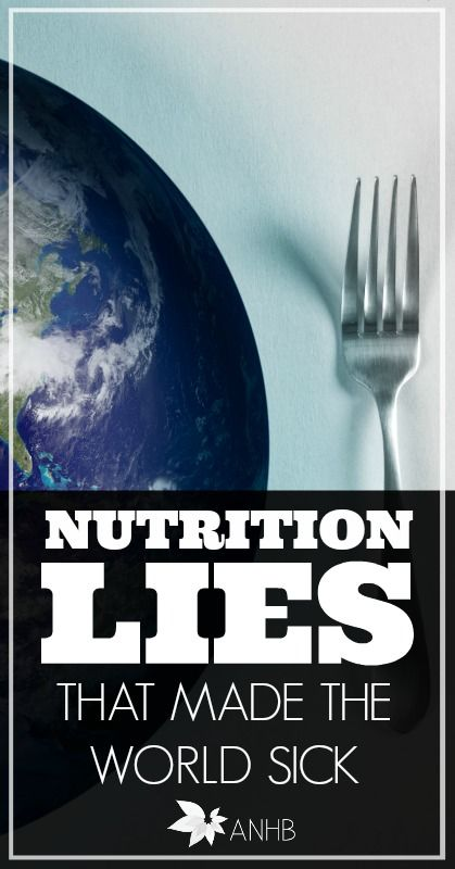 The top 13 nutrition lies that made the world sick and fat. Everyone should read.