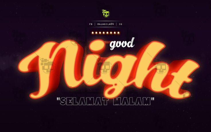 *GoodNight-SelamatMalam 😏 fb | rajagila04 | ig Hopefully Inspire