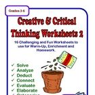 Here is a set of 16 worksheets (with answer keys) designed to facilitate critical and creative thinking in your students. Students will need to use...