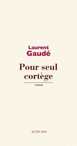 Pour seul cortège de Laurent Gaudé, http://www.amazon.fr/dp/2330012608/ref=cm_sw_r_pi_dp_FOv.rb0AR77CJ