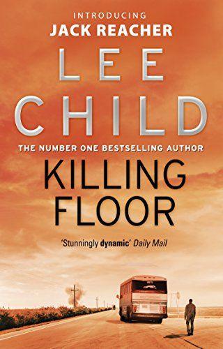 Killing Floor Jack Reacher 1 Amazing Books In 2018 Pinterest