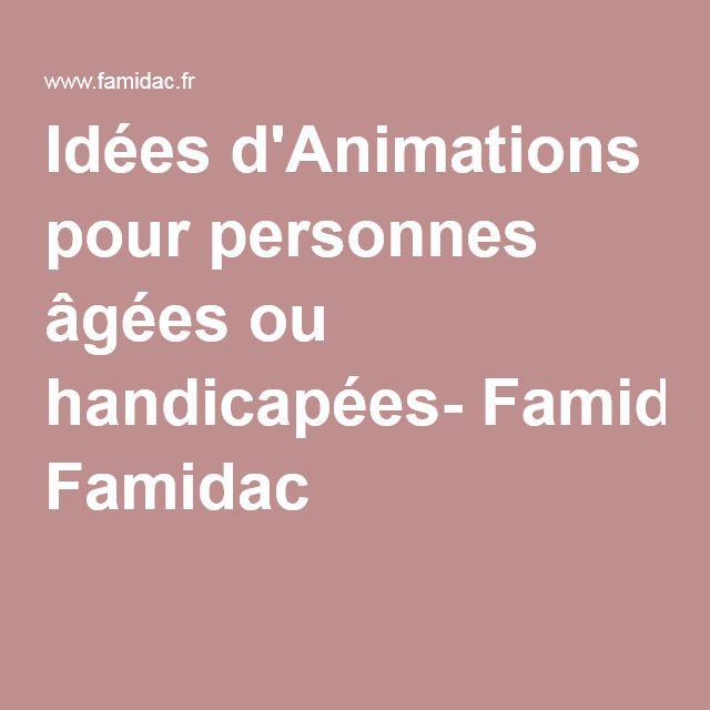 Idées d'Animations pour personnes âgées ou handicapées- Famidac