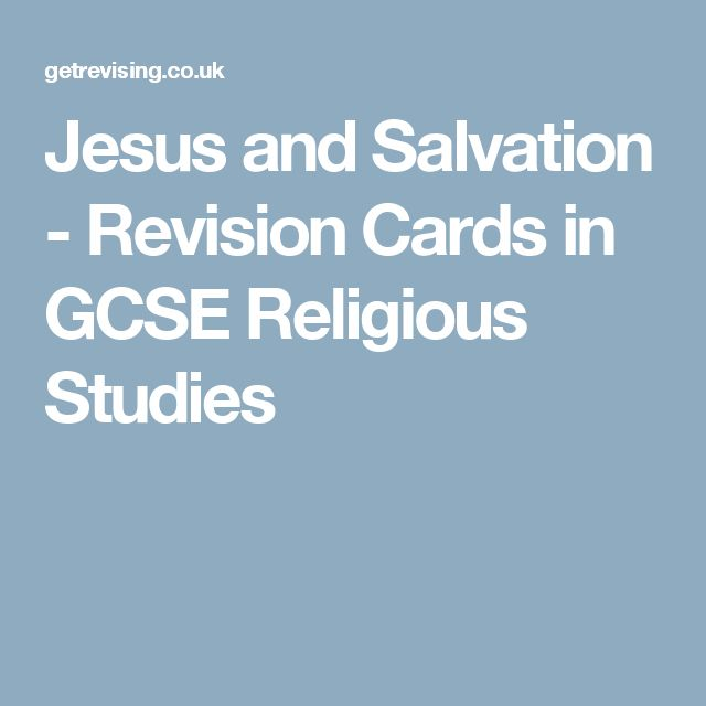 Jesus and Salvation - Revision Cards in GCSE Religious Studies
