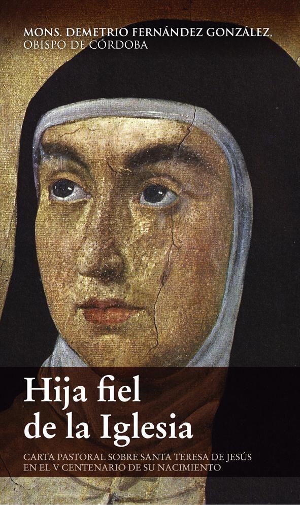 'Hija fiel de la Iglesia'. Carta pastoral del obispo de Córdoba