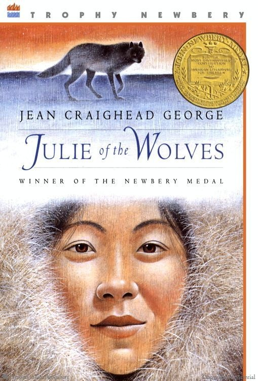 Julie of the Wolves  by Jean Craighead George, illustrated by John Schoenherr