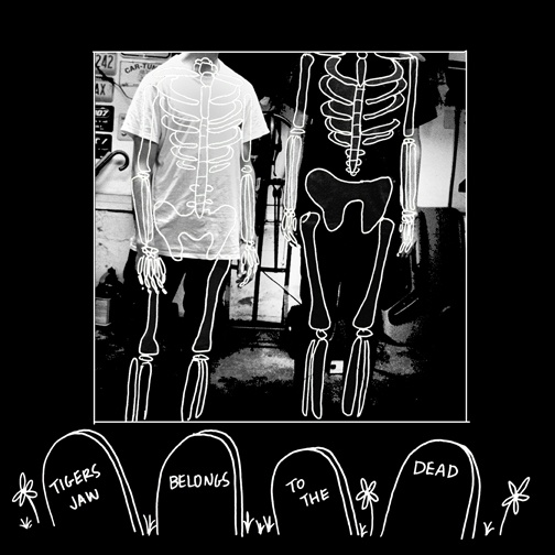 """Tigers Jaw - Belongs to the Dead (Remastered) 12"""" LP on black"""