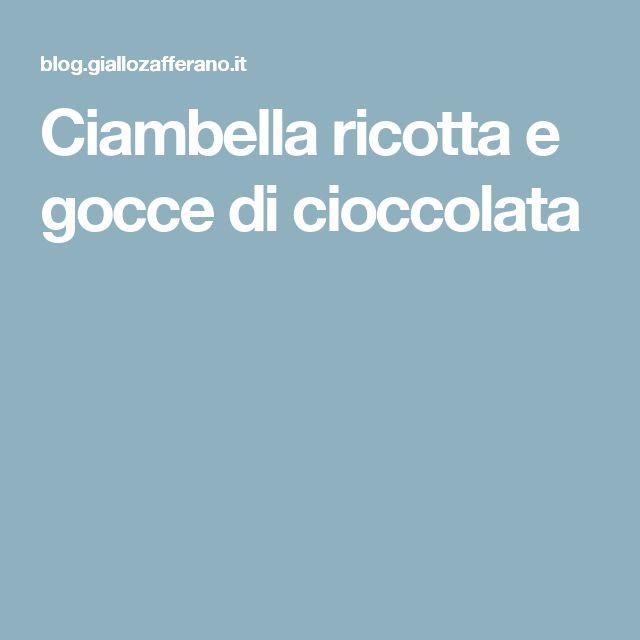 Ciambella ricotta e gocce di cioccolata
