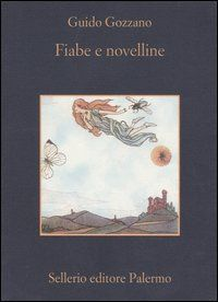 Fiabe e novelline di Guido Gozzano