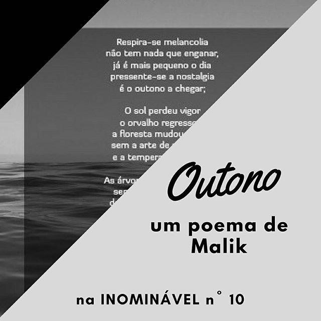 A poesia do lado de cá do Atlântico, pela voz do Malik. Na #revistainominavel nº 10.  https://buff.ly/2lpBrAv  #revistadigital #revistaonline #revista #revistaportuguesa #portuguesemagazine #portugal #bookstagram #instadaily #poesia #línguaportuguesa #português #atlântico #tantomar  [link in bio]