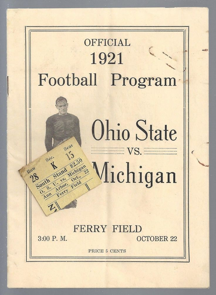 1921 NCAA OHIO STATE BUCKEYES @ MICHIGAN WOLVERINES FOOTBALL PROGRAM & TICKET