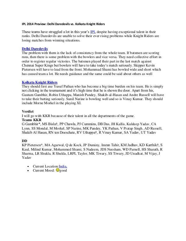 IPL 2014 Preview: Delhi Daredevils vs. Kolkata Knight Riders by Cricket Today via slideshare