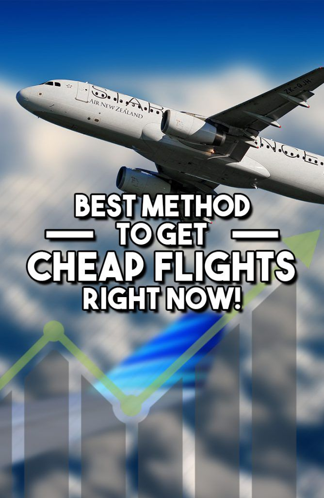 Best Method To Getting Cheap Flights Right Now! - Travel & Pleasure