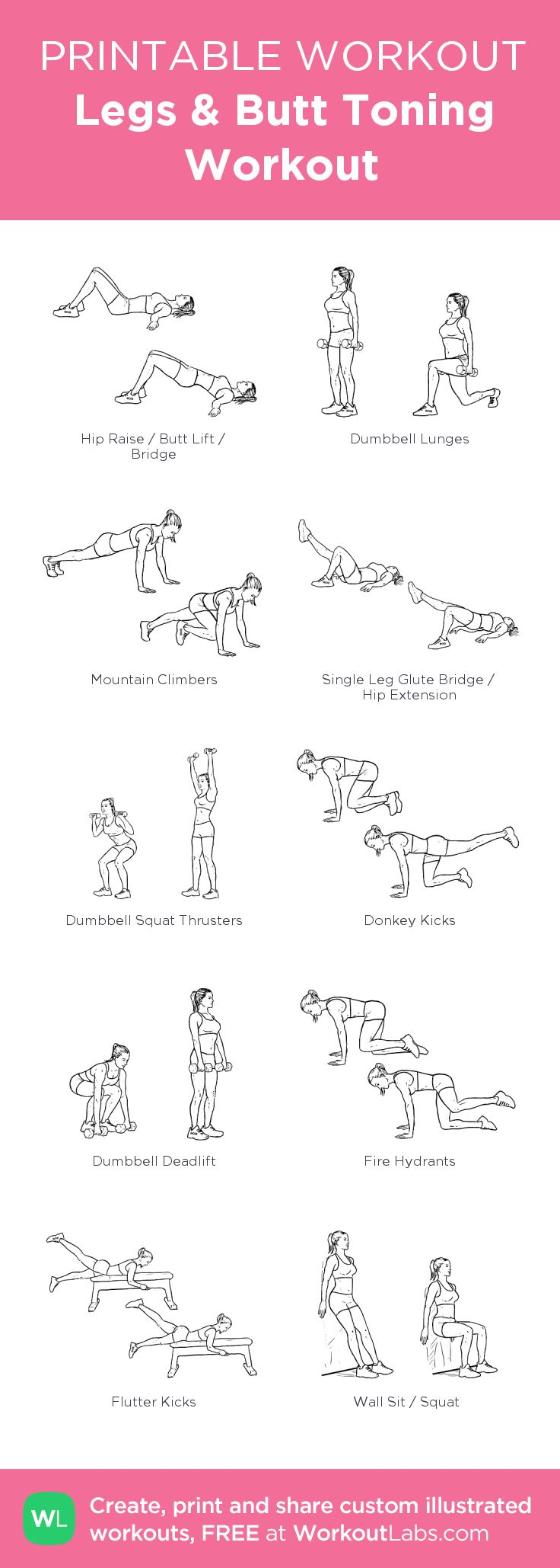 Legs & Butt Toning Workout:my custom printable workout by @WorkoutLabs #workoutlabs #customworkout Do each workout for 1 minute Repeat as many times as you like