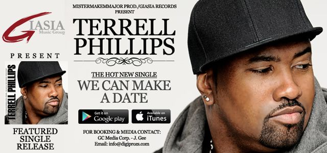 """Terrell Phillips new single """"We Can Make A Date"""" distributed by Giasia Records, download it now."""