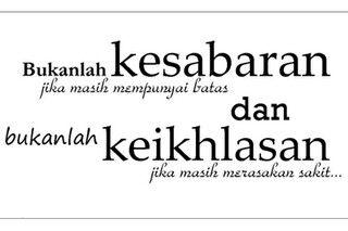 Quote : sabar dan ikhlas