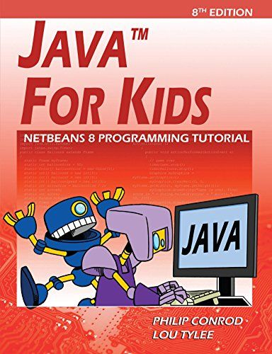 Java For Kids: NetBeans 8 Programming Tutorial 8th Edition Pdf Download e-Book