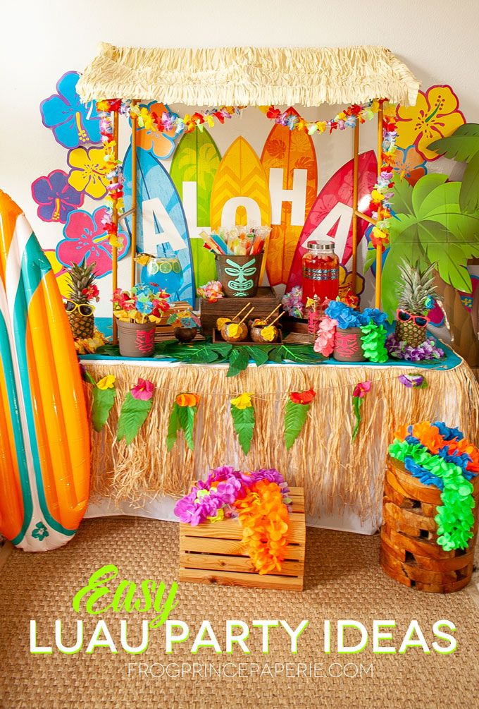 Easy Luau Party Ideas And Tiki Bar Set Up Luau Party Decorations