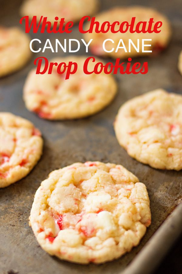 White Chocolate Candy Cane Drop Cookies. Simply the best Christmas cookies. Ever.