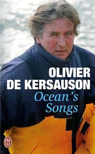 Ocean'S Songs Olivier De Kersauson
