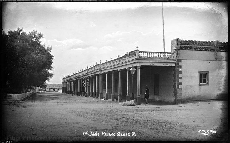 Palace of the Governors, Santa Fe, New Mexico Photographer: Ben Wittick Date: 1880 - 1882? Negative Number 015376