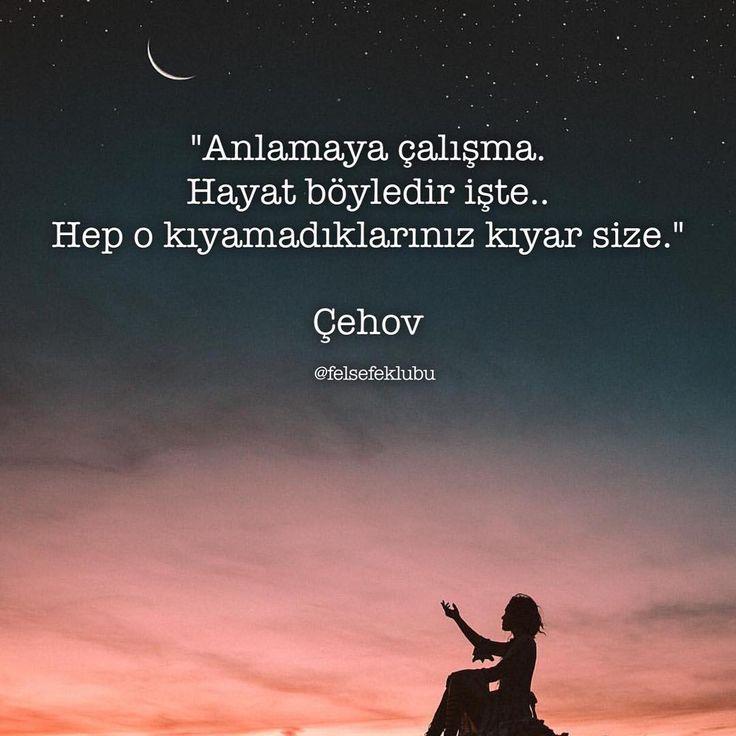 Anlamaya çalışma.  Hayat böyledir işte..  Hep o kıyamadıklarımız kıyar size.   - Çehov  #sözler #anlamlısözler #güzelsözler #manalısözler #özlüsözler #alıntı #alıntılar #alıntıdır #alıntısözler #şiir #edebiyat