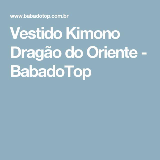 Vestido Kimono Dragão do Oriente - BabadoTop